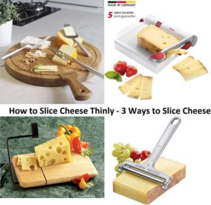 How to Slice Cheese Thinly - 3 Ways to Slice Cheese